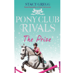 Stacy Gregg, The Prize