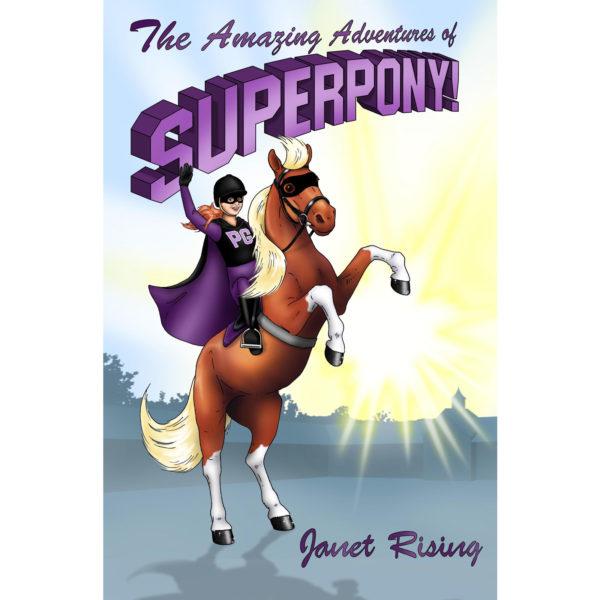 The Amazing Adventures of Superpony!