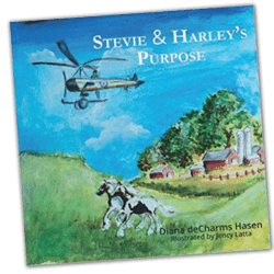Stevie and Harley's Purpose by Diana deCharms Hasen