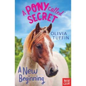 A Pony Called Secret: A New Beginning