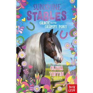 Sunshine Stables: Gracie and the Grumpy Pony