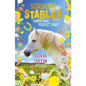 Sunshine Stables: Poppy and the Perfect Pony