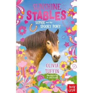 Sunshine Stables: Sophie and the Spooky Pony